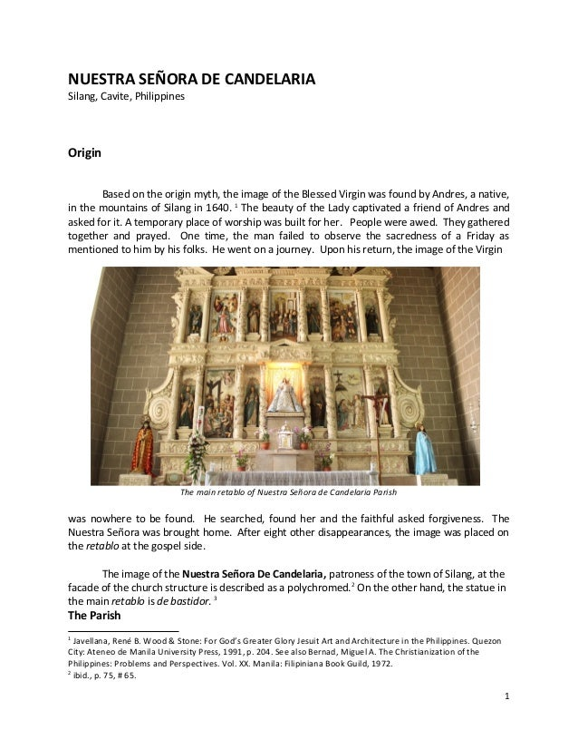 NUESTRA SEÑORA DE CANDELARIA Silang, Cavite, Philippines Origin Based on the origin myth, the image of the Blessed Virgin ...