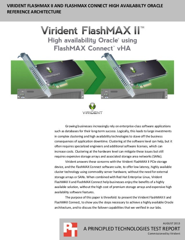 VIRIDENT FLASHMAX II AND FLASHMAX CONNECT HIGH AVAILABILTY ORACLE REFERENCE ARCHITECTURE AUGUST 2013 A PRINCIPLED TECHNOLO...