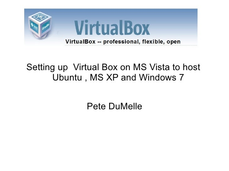 Virtual Box Presentation