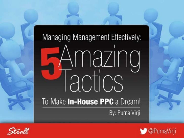 SMX East 2012 - Managing Management Effectively - PPC