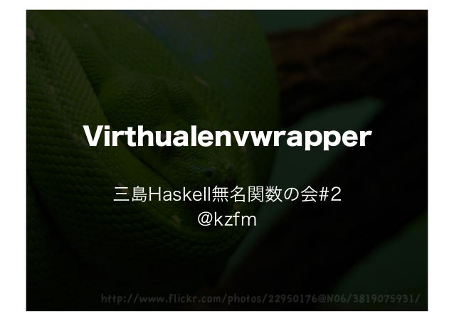 Virthualenvwrapper
