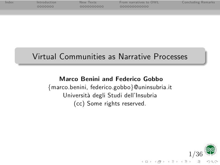 Index    Introduction     New Texts     From narratives to OWL   Concluding Remarks             Virtual Communities as Nar...