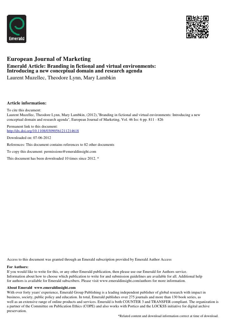 European Journal of MarketingEmerald Article: Branding in fictional and virtual environments:Introducing a new conceptual ...