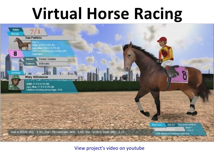 Virtual Horse Racing  View project's video on youtube