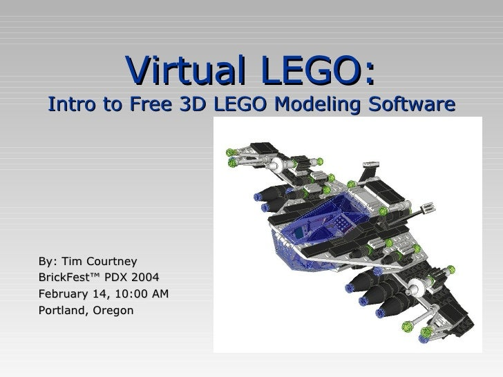 Virtual Lego Intro To Free 3d Lego Modeling Software