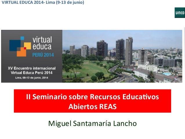 MOOCs y SPOC (Small Private ONline Course) en la formación del profesorado. Virtual Educa, Lima 2014