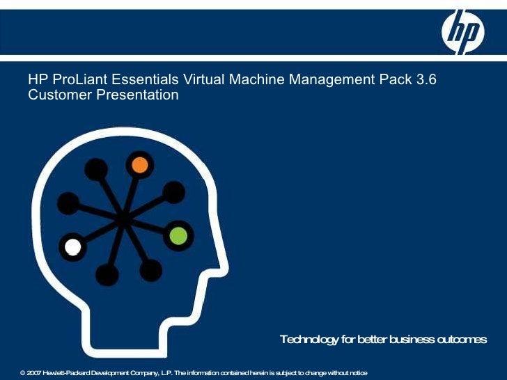 HP ProLiant Essentials Virtual Machine Management Pack 3.6  Customer Presentation