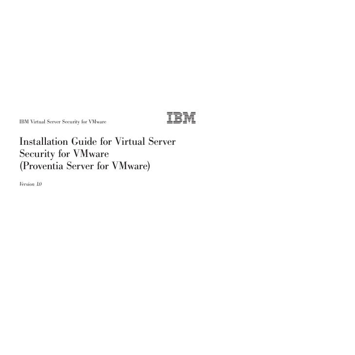IBM Virtual Server Security for VMware   Installation Guide for Virtual Server Security for VMware (Proventia Server for V...