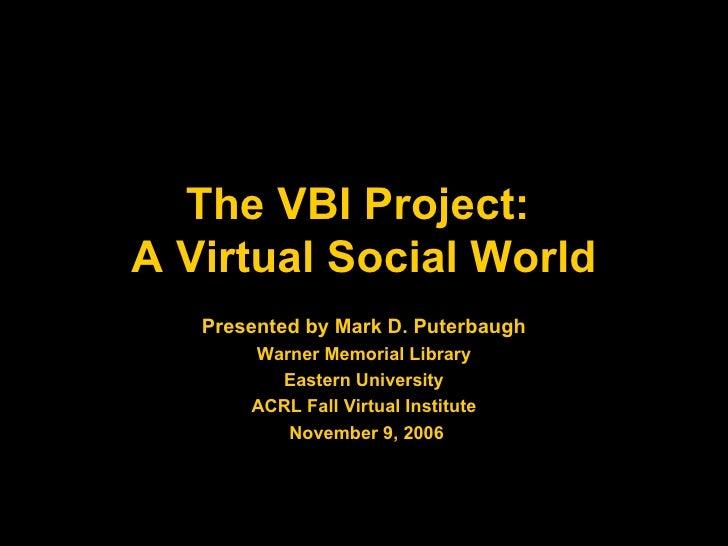Virtual Social Worlds