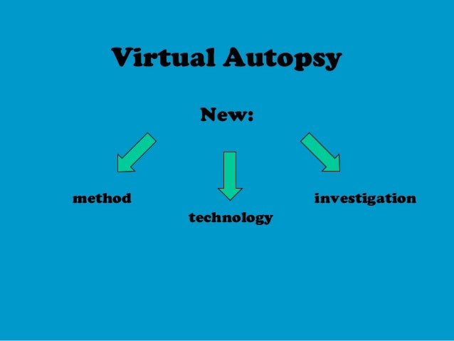 Virtual autopsy Emanuele Bortolotti