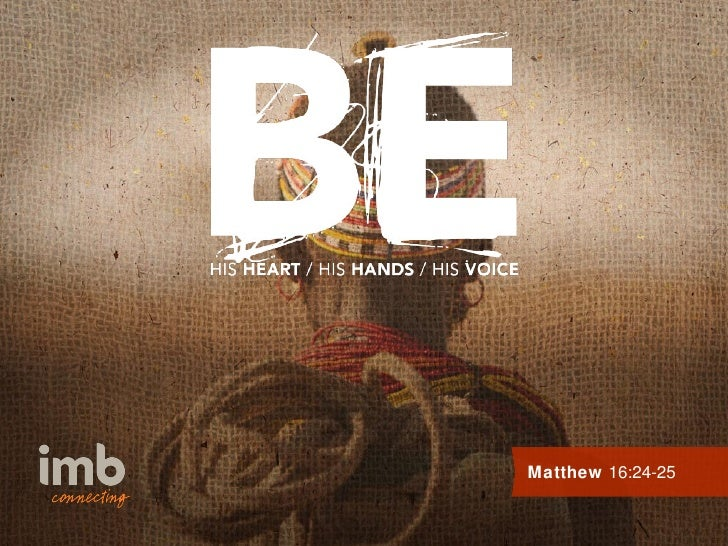 Matthew 16:24-25