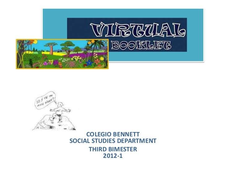 COLEGIO BENNETTSOCIAL STUDIES DEPARTMENT      THIRD BIMESTER          2012-1