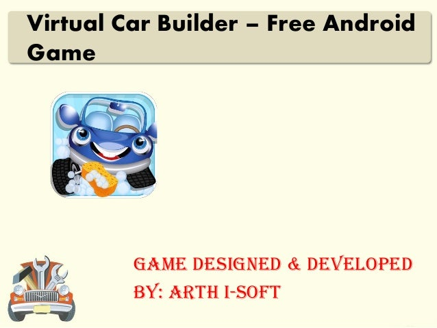 virtual car builder free android game