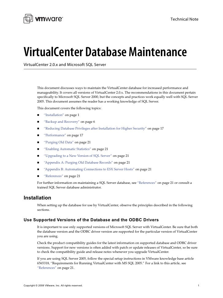 Technical Note     VirtualCenter Database Maintenance VirtualCenter 2.0.x and Microsoft SQL Server                This doc...