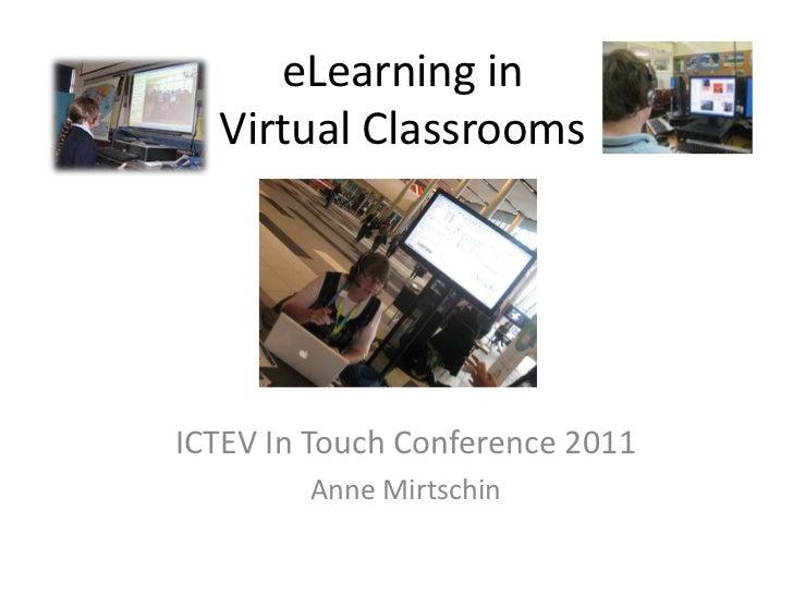 eLearning in the Virtual classroom