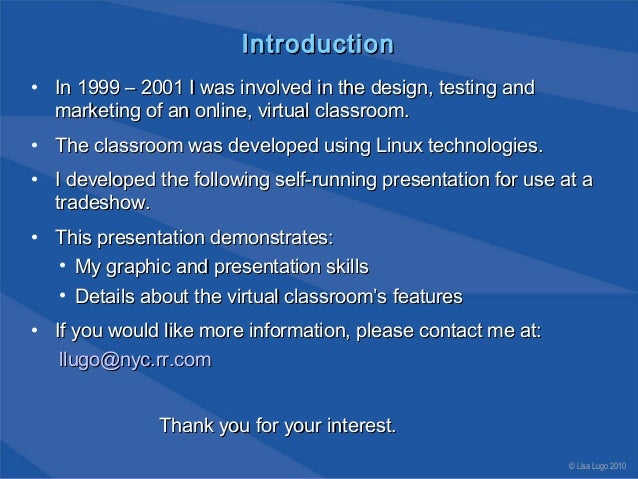 IntroductionIntroduction • In 1999 – 2001 I was involved in the design, testing andIn 1999 – 2001 I was involved in the de...