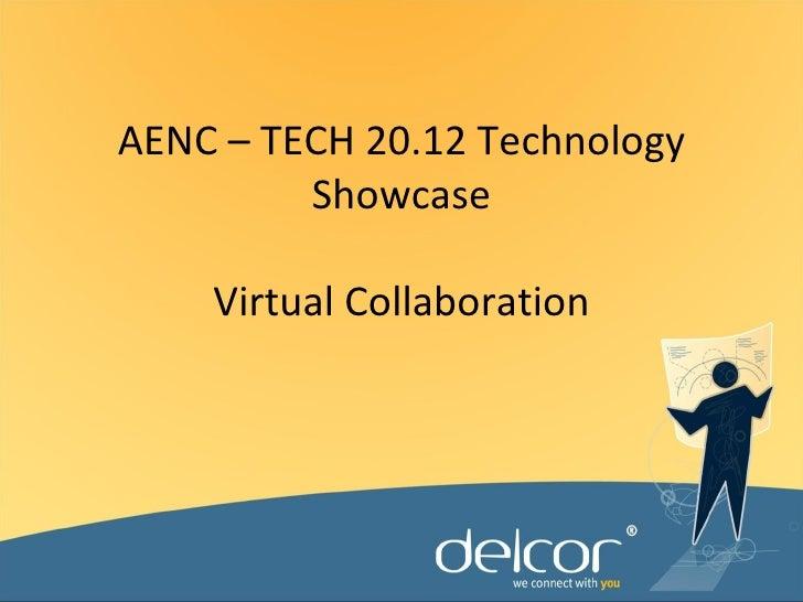 AENC – TECH 20.12 Technology         Showcase    Virtual Collaboration
