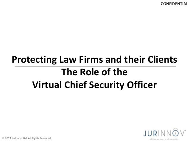 Protecting Law Firms and their Clients: The Role of the Virtual Chief Security Officer - Eric Vanderburg - JurInnov