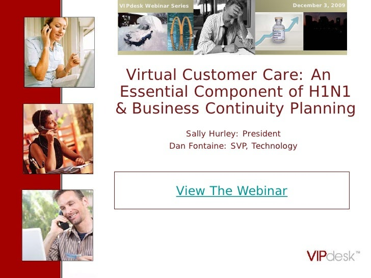 Virtual Customer Care H1N1 and Business Continuity VIPdesk 120309