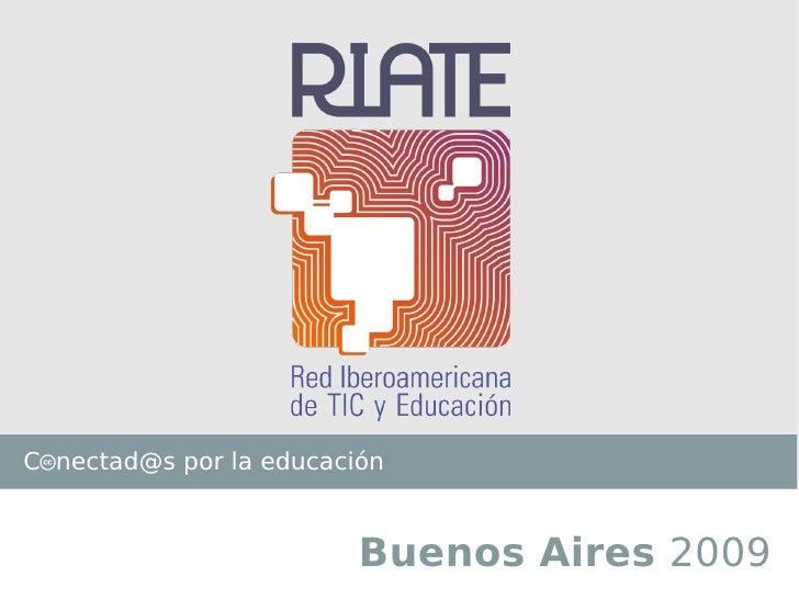RIATE en Virtualeduca - Buenos Aires 2009