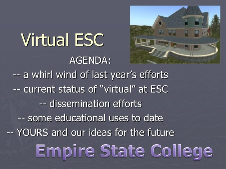 """Virtual ESC                AGENDA:  -- a whirl wind of last year's efforts  -- current status of """"virtual"""" at ESC        -..."""