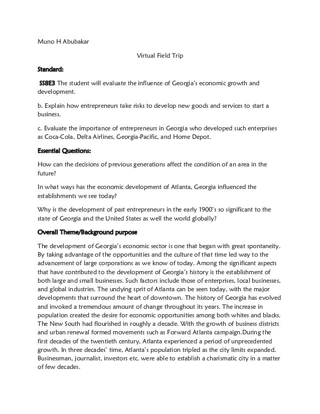 Muno H Abubakar                                     Virtual Field TripStandard: SS8E3 The student will evaluate the influe...
