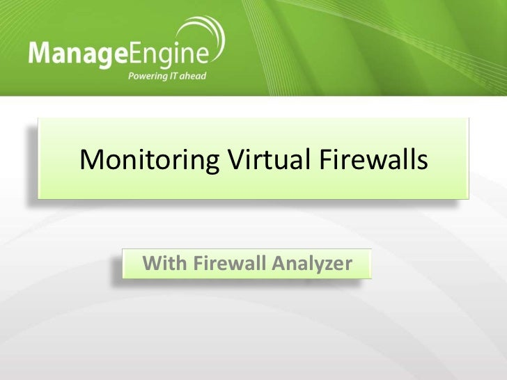 Virtual Firewall Management