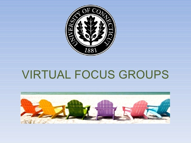 CLA 2012 -- UConn Libraries  Virtual Focus Groups