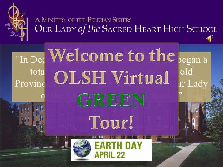 OLSH Virtual Green Tour 09