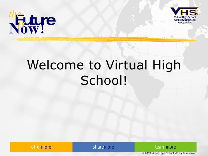 Welcome to Virtual High School!