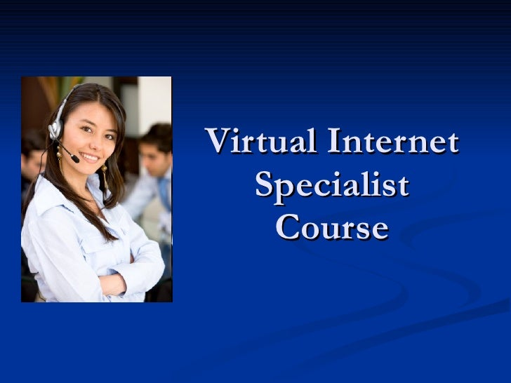 Virtual Internet Specialist