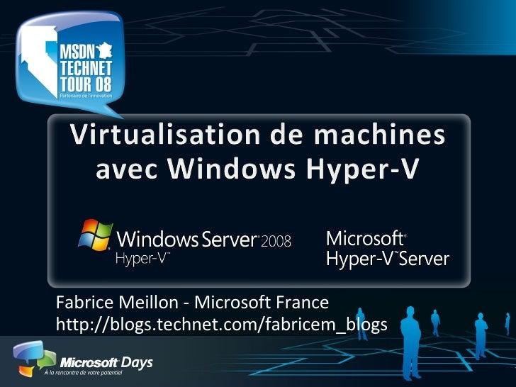 Virtualisation de Machines avec Windows Hyper V