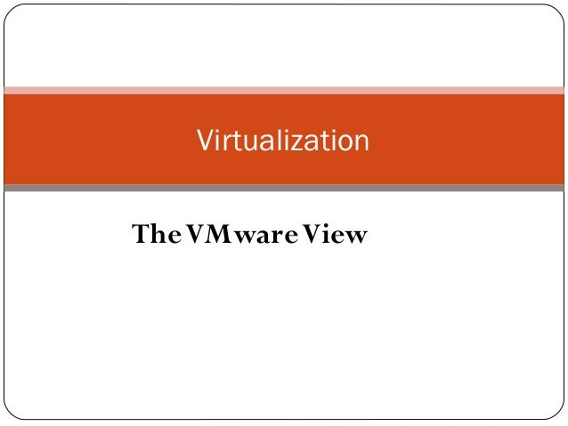 Virtualisation with v mware