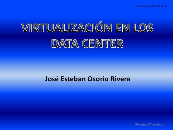 Virtualización en data center