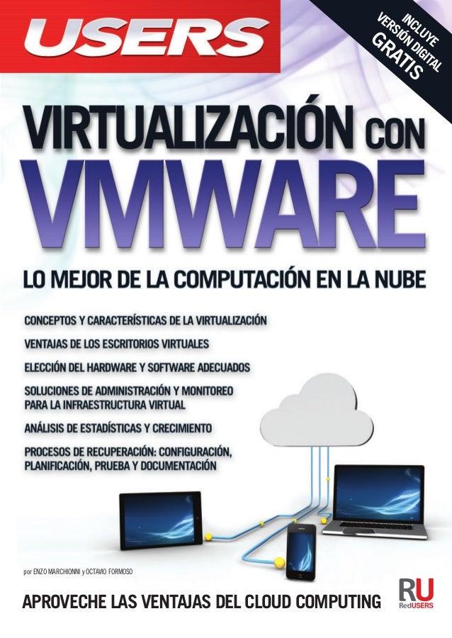Aproveche lAs ventAjAs del cloud computing VMware es una de las herramientas más innovadoras del mercado, que permite dise...