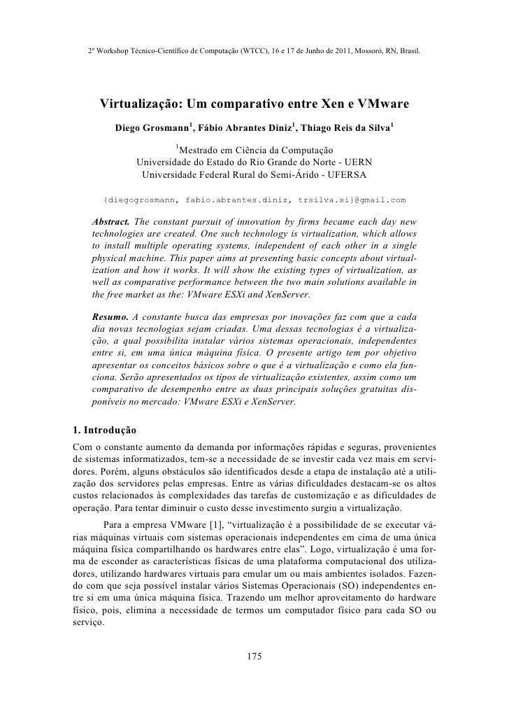 2º Workshop Técnico-Científico de Computação (WTCC), 16 e 17 de Junho de 2011, Mossoró, RN, Brasil.      Virtualização: Um...