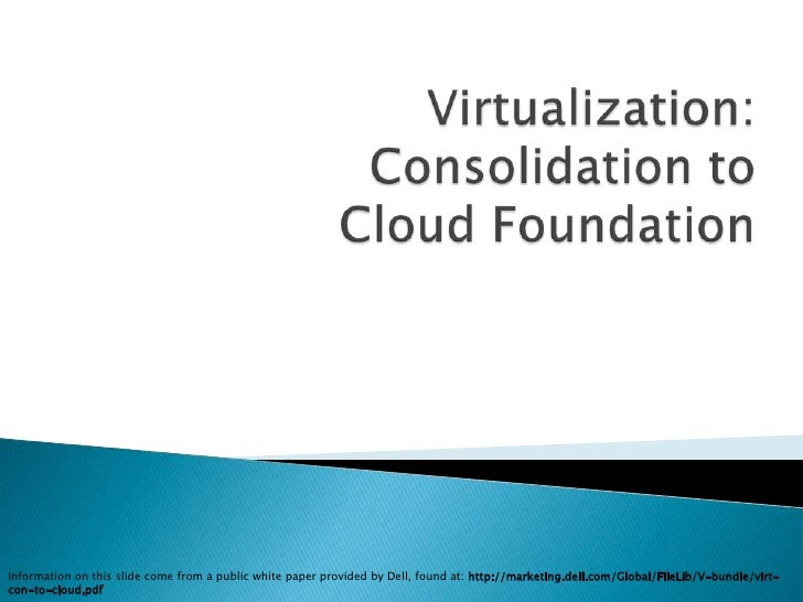 Virtualization consolidation to cloud foundation