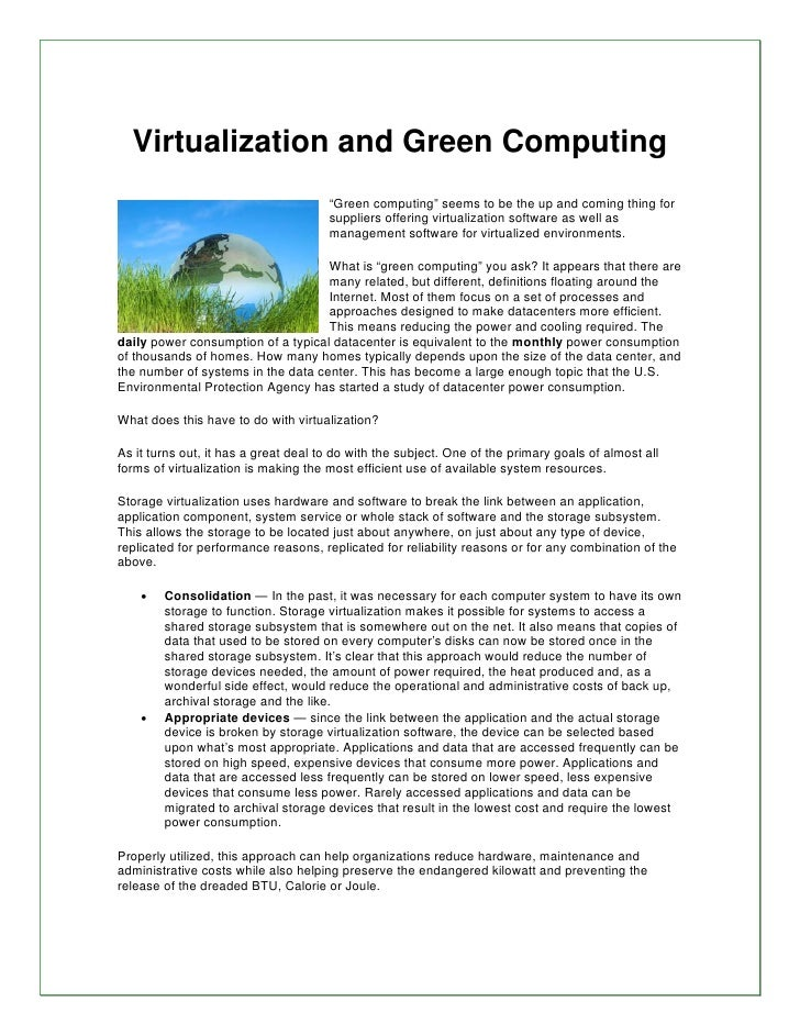 "Virtualization and Green Computing                                       ""Green computing"" seems to be the up and coming t..."