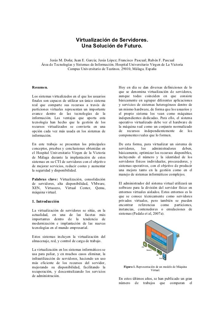 Virtualización de Servidores.                               Una Solución de Futuro.           Jesús M. Doña; Juan E. Garcí...