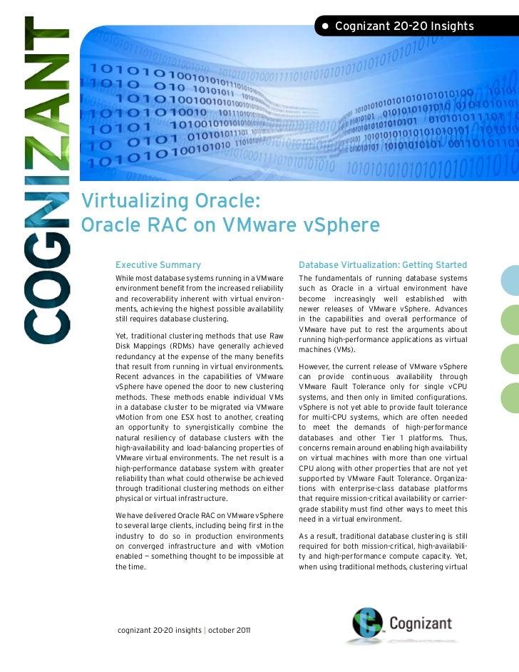 • Cognizant 20-20 InsightsVirtualizing Oracle:Oracle RAC on VMware vSphere   Executive Summary                            ...