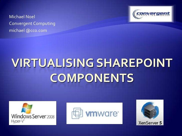 Virtualizing SharePoint Components