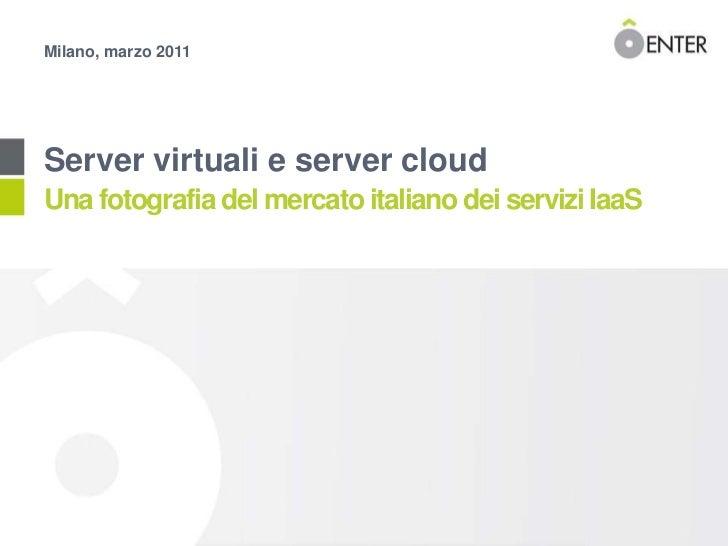 Virtualizzazione e cloud in italia fotografia del mercato, by Enter