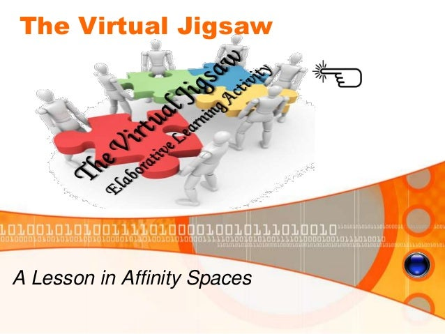 The Virtual JigsawA Lesson in Affinity Spaces
