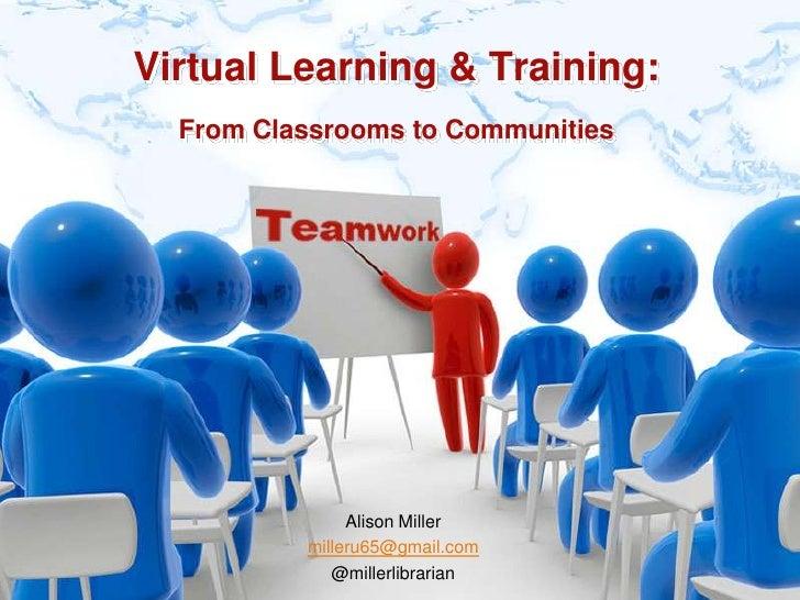 Virtual Learning & Training