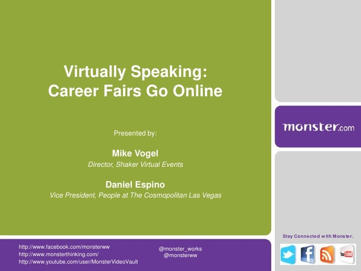 Virtually Speaking: Career Fairs Go Online<br />Presented by:<br />Mike Vogel<br />Director, Shaker Virtual Events<br />Da...