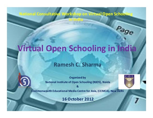 National Consultative Workshop on Virtual Open Schooling                        in IndiaVirtual Open Schooling in India   ...
