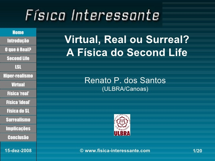 Virtual, real ou surreal   a física do second life