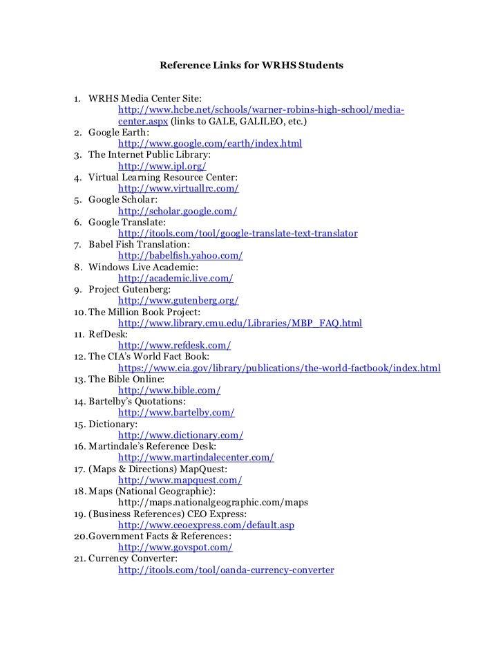 Reference Links for WRHS Students1. WRHS Media Center Site:           http://www.hcbe.net/schools/warner-robins-high-schoo...