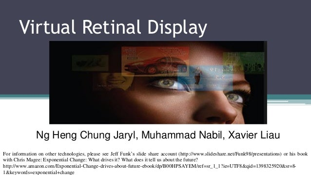 Virtual Retinal Display: their falling cost and rising performance