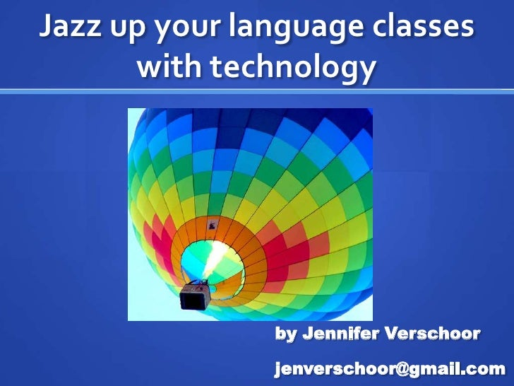 Jazz up your Language classes with echnology